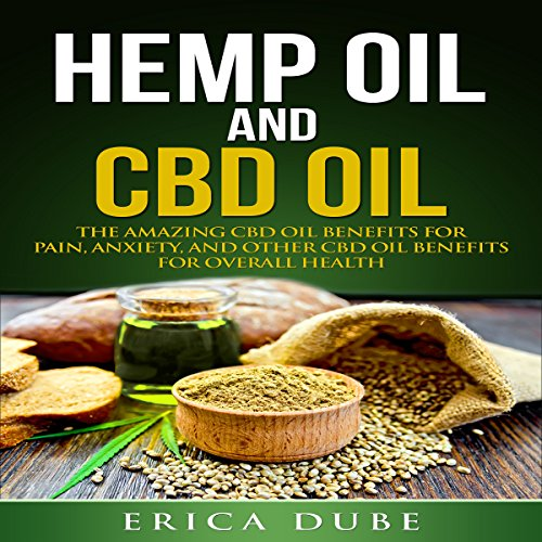 Hemp oil CBD - Experience Amazing Healing Power of CBD Oil